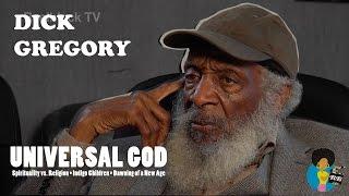 Gambar cover Dick Gregory - Universal God and Indigo Children