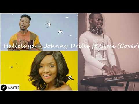 Johnny Drille ft. Simi - Halleluya (Cover)