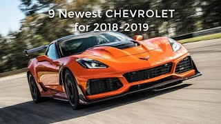 9 Newest CHEVROLET For (2018-2019)