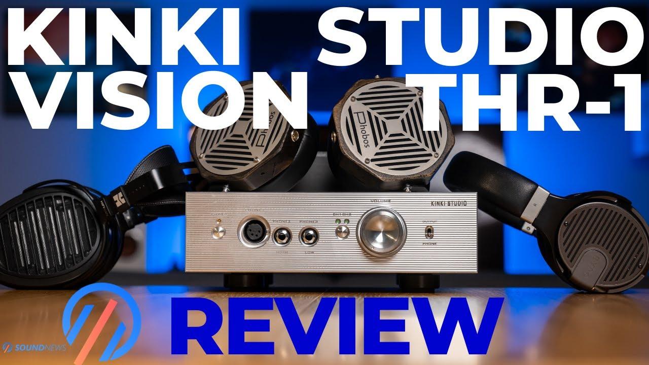 Kinki Studio Vision THR-1 Review - A Gentle Giant