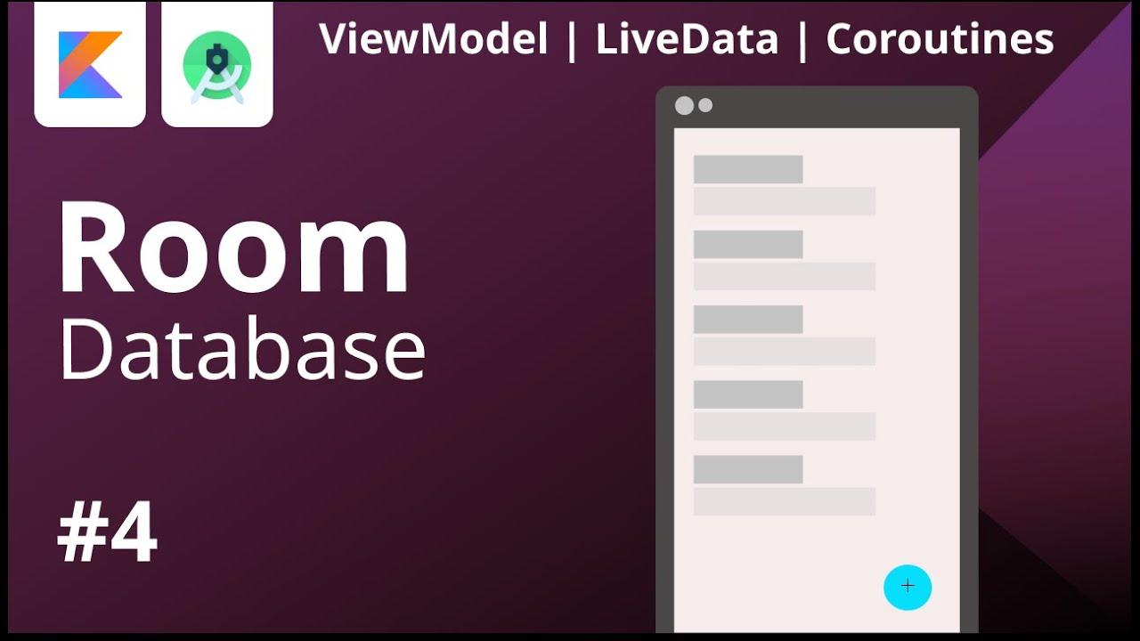 #4 - ROOM Database - Update Data | ViewModel - LiveData - Coroutines | Android Studio