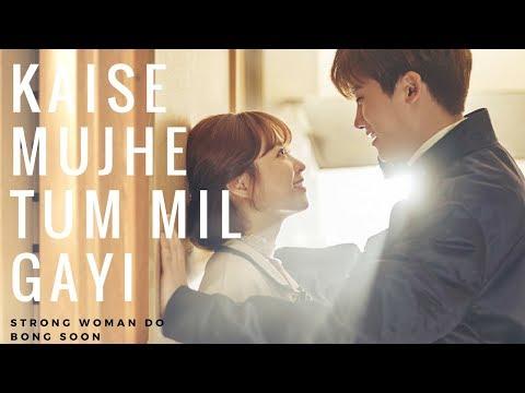 | Kaise Mujhe Tum Mil Gayi | Korean Mix | Strong Woman Do Bong Soon|