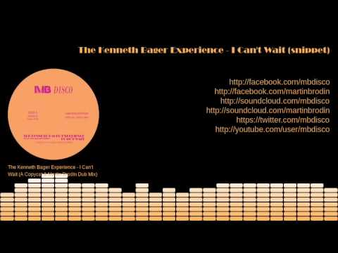 Kenneth Bager Experience - I Can't Wait (A Copycat & Martin Brodin Dub Mix) (snippet)