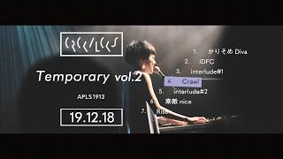 CRCK/LCKS(クラックラックス)4th EP『Temporary vol.2』Official Teaser