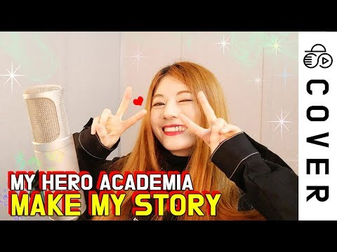 My Hero Academia Op 5 - Make my story┃Cover by Raon Lee