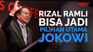 Rizal Ramli Bisa Jadi Pilihan Utama Jokowi