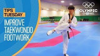 How to improve footwork in Taekwondo | Olympians