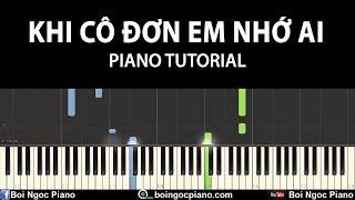 Khi Cô Đơn Em Nhớ Ai (Đan Trường) - Easy Piano Tutorial #74