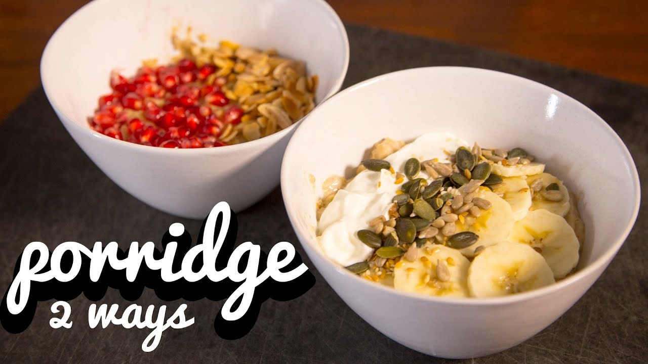 Healthy breakfasts 2 recipes for perfect english porridge youtube forumfinder Gallery