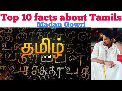 Top 10 Facts about Tamils | Tamil | Madan Gowri | MG