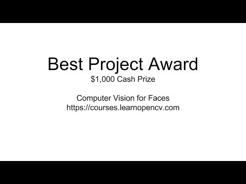 Computer Vision for Faces : Best Project Award