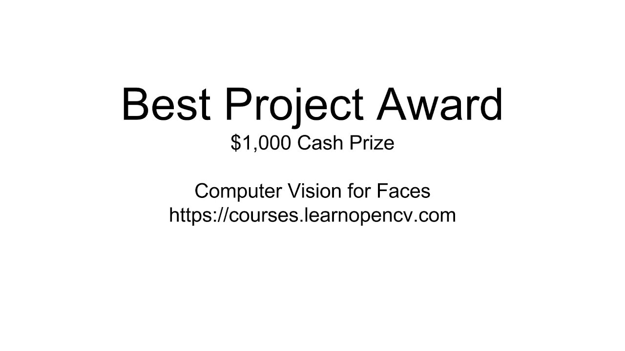 Best Project Award : Computer Vision for Faces | Learn OpenCV