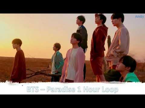 BTS - Paradise (1 HOUR LOOP)