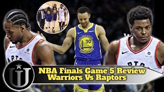 NBA Finals Game 5 Review| Golden State vs Toronto