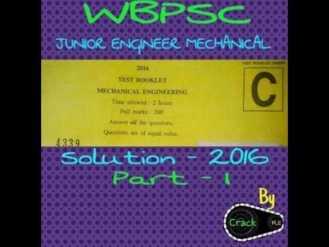WBPSC Junior Engineer Mechanical Solution 2016 Part-I