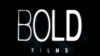 Bold Films Intro HD