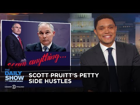 Scott Pruitt's Petty Side Hustles | The Daily Show thumbnail