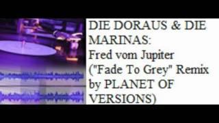 DIE DORAUS & DIE MARINAS: Fred vom Jupiter (