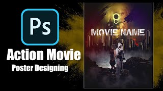 Create an Action Movie Poster : Photoshop Tutorial