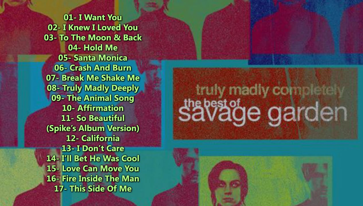 Savage garden biggest hits fasci garden for I knew i loved you by savage garden