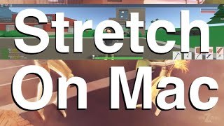 How to get stretch res on roblox for mac