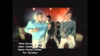 Jowell & Randy - Soy Una Gargola - Acapella Mix - Dj Lokiyo