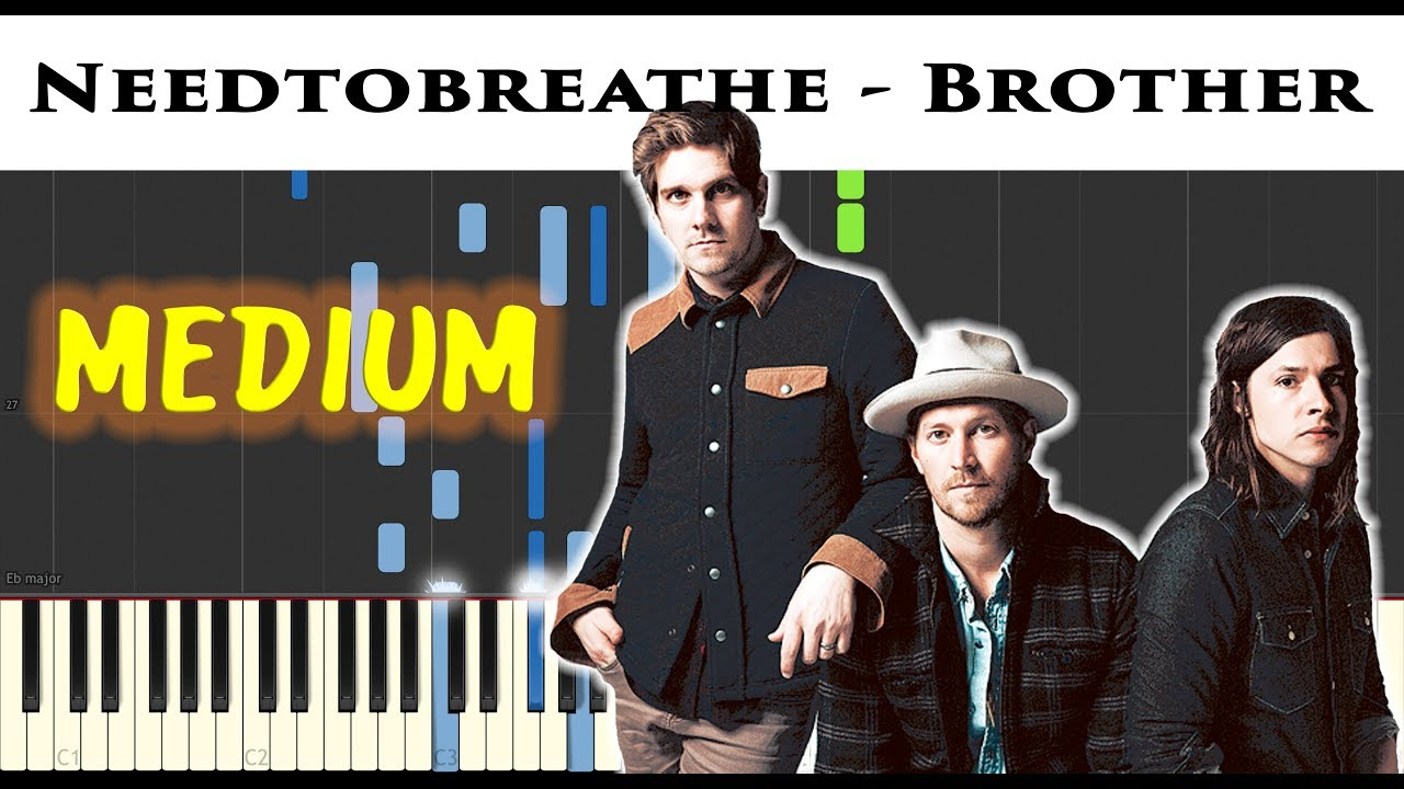 Needtobreathe   Brother   Sheet & Synthesia Piano Tutorial by James  Morrison BCN
