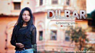 Dilbar | Satyameva Jayate | Bolly Belly Fusion Dance | Mahi's Choreography