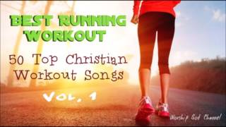 Best Running Workout (Christian Workout Hits) [ Vol.1]