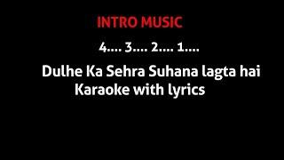 Dulhe Ka Sehra karaoke With lyrics