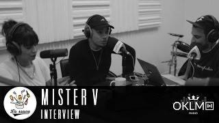 #LaSauce - Invité : MISTER V sur OKLM Radio 11/10/16 (PART I)