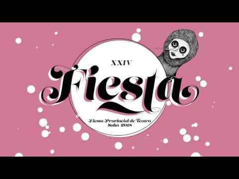 XXIV Fiesta Provincial de Teatro - Salta 2018
