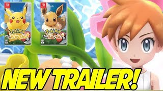 NEW TRAILER! Pokemon Let's Go Pikachu & Eevee New Trailer! Misty, New Gameplay and More!
