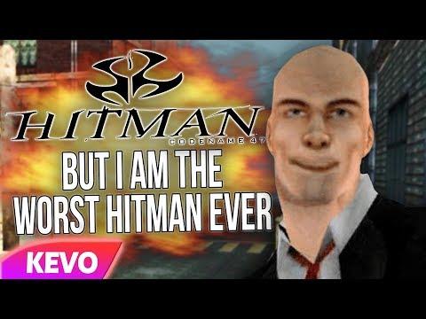 Hitman 1 Codename 47 but I am the worst hitman ever
