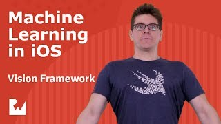 Gambar cover Using the Vision Framework with Machine Learning in iOS - A Course on Core ML - raywenderlich.com