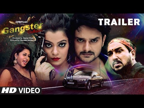 Gangster Dulhania - Official Trailer 2018  | New Bhojpuri Movie | Feat.Gaurav Jha, Nidhi Jha, Sanjay