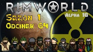 [PL] Rimworld A18 Sezon 1 #64 - Testujemy gaz usypiający
