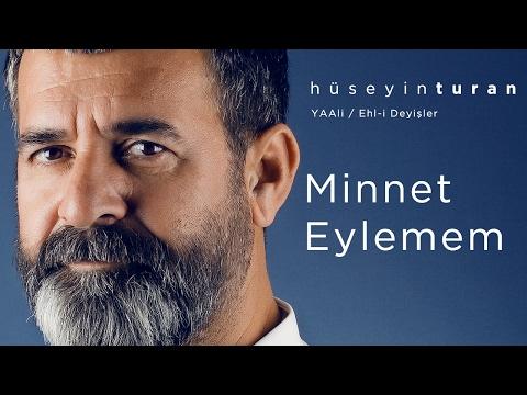 Minnet Eylemem (Hüseyin Turan) YAAli / Ehl-i Deyişler - 2017