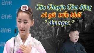 Tôi đã Khóc khi xem video này #1 câu chuyện về cô gái trở về từ địa ngục Triều Tiên những cố gẵng