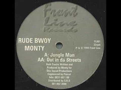 Out in da streets- Rude Bwoy Monty (JUNGLE CLASSIC)