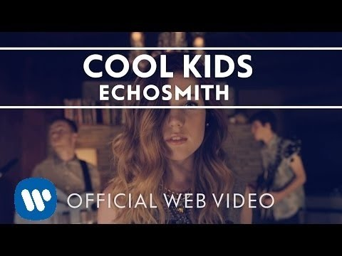 Echosmith  Cool Kids  Web