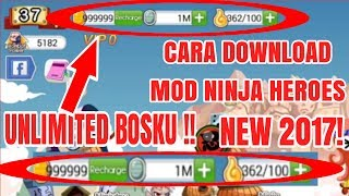 Cara Download Mod Ninja Heroes Unlimited Gold ! New 2017!