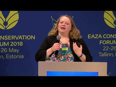 Day 3: 25 May 2018 - EAZA Conservation Forum 2018 live registration Tallinn, Estonia