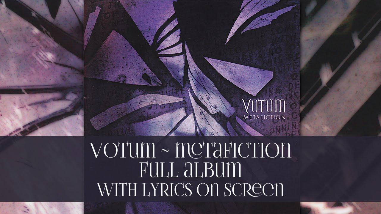 votum metafiction