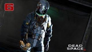 Прохождение Dead Space 3 - Часть 6 — Ожидаемые задержки | Док экипажа «Терра Новы»