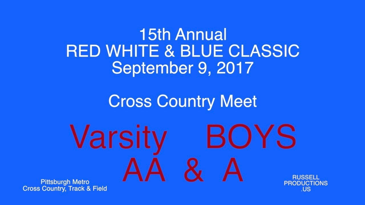 Red White Blue Classic Varsity Boys A Aa Sept 9 2017 Youtube