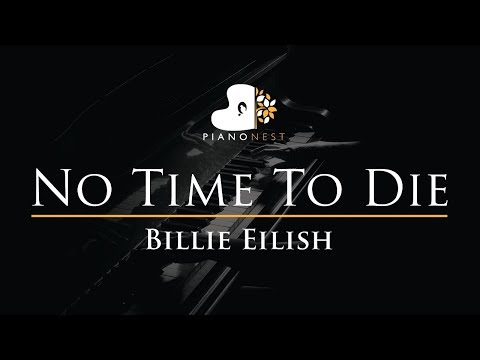 Billie Eilish - No Time To Die - Piano Karaoke Instrumental Cover with Lyrics