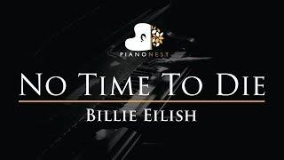Billie Eilish - No Time To Die - Piano Karaoke Instrumental Cover with Lyrics