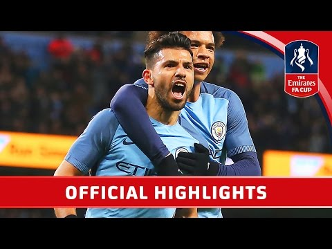 Man City 5-1 Huddersfield (Replay) Emirates FA Cup 2016/17 (R5) | Official Highlights