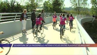 Yvelines | Ouverture de la passerelle piétons-cycles entre Plaisir et Élancourt